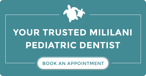 Your Trusted Mililani Pediatric Dentist - Book an Appointment